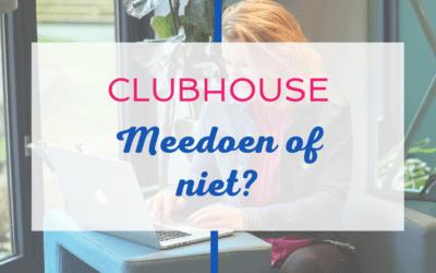 Clubhouse: meedoen of niet?